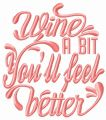 Wine a bit. You'll feel better embroidery design