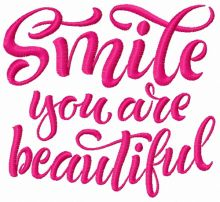 Smile you are beautiful 2