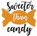 Sweeter than candy free machine embroidery design