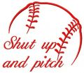 Shut up and pitch embroidery design