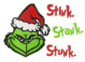 Grinch Stink, Stank, Stunk machine embroidery design
