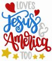 Loves Jesus & America too embroidery design