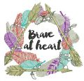 Brave at heart embroidery design