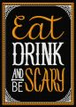 Eat, drink and be scary embroidery design