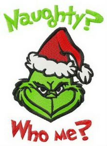 Grinch Naughty? Who me?
