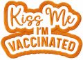 Kiss me i'm vaccinated one colored embroidery design