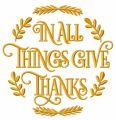 In all things give thanks emblem embroidery design
