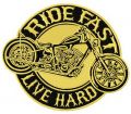 Ride fast. Live hard embroidery design