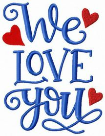 We love you machine embroidery design
