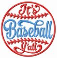 It's baseball y'all embroidery design