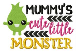 Mummy's cute little monster