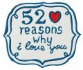 52 reasons why I love you 4 embroidery design