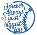 Forever & always your biggest fan embroidery design