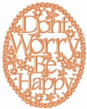 Don't worry be happy frame