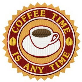 Сoffee time is any time machine embroidery design