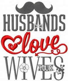 Husbands love your wives machine embroidery design