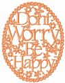 Don't worry be happy frame embroidery design