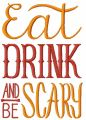 Eat, drink and be scary 2 embroidery design