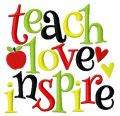 Teach love inspire embroidery design