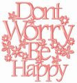 Don't worry be happy embroidery design