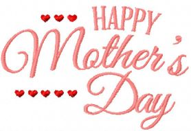 Happy Mother Day free machine embroidery design 2