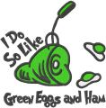 I do so like green eggs and ham embroidery design