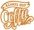 Always Hot Coffee embroidery design