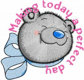Teddy Bear perfect day embroidery design
