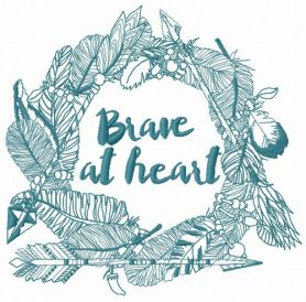 Brave at heart 3 machine embroidery design