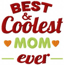 Best coolest mom ever free embroidery design
