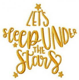 Let's sleep under the stars machine embroidery design